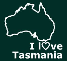I love Tasmania T-shirt by Anny Arden