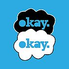 Okay. by cantanstrophe