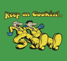 Keep on cookin' ... by Baznet