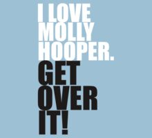 I love Molly Hooper. Get over it! by gloriouspurpose