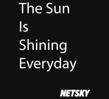 Netsky - Everyday  by slater1993