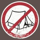 No Camping by Benjamin Whealing