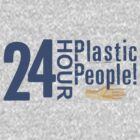 24 Hour Plastic People by Cassandra Schilliger