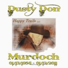 Dusty Don Murdoch  by DMurdoch1388