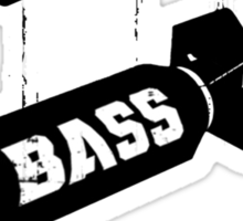 Drop bass not bombs Sticker