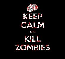 Keep Calm and Kill Zombies - iphone case by Vigilantees .