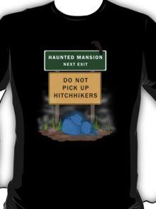 Beware of Hitchhiking Ghosts T-Shirt