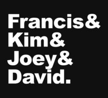 Francis Kim Joey David by zorpzorp