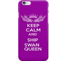 Keep Calm And Ship Swan Queen iPhone Case/Skin