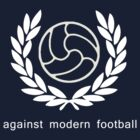 Against Modern Football 3 by confusion