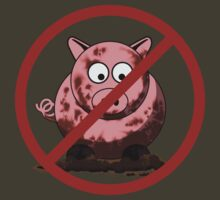 No Dirty Pigs by mdkgraphics