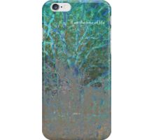 i am The Tree of Life iPhone Case/Skin