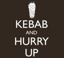 Kebab and hurry up by grafiskanstalt