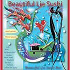 Beautiful Lie Sushi Bar by Meg Ackerman
