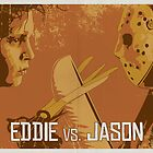 Eddie vs. Jason by Matt Owen
