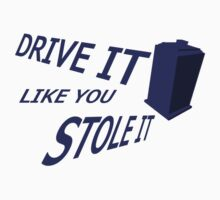 Drive It Like You Stole It by LollipopArcana