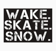 Wake. Skate. Snow. 2 by shirts4you
