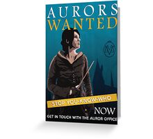 Aurors Wanted Greeting Card