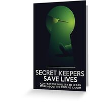Secret Keepers Save Lives Greeting Card