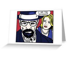 I Am the Danger Lichtenstein Greeting Card