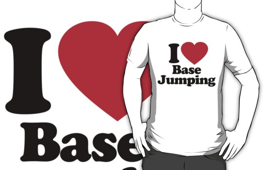 I Love Base Jumping by iheart