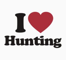 I Love Hunting by iheart