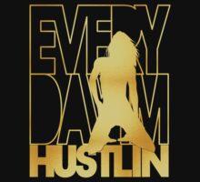 Everyday I'm Hustlin' - Gold by avdesigns
