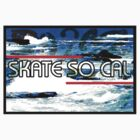 Skate So CAL T-Shirt, Hoodie, Kids Clothes, or Sticker by Kgphotographics