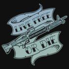 Live Free Or Die by scottblairart