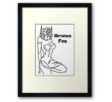 If I was a Transformer I would be Optimus Fine Framed Print