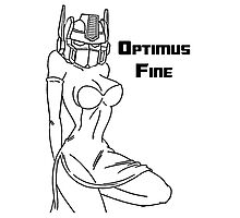 If I was a Transformer I would be Optimus Fine Photographic Print