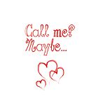 Call Me? Maybe... by Roseanna19