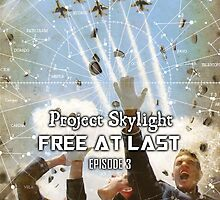 Skylight 3: Free At Last by Bob Bello