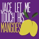 Jace's Mangoes by nikkocarlo