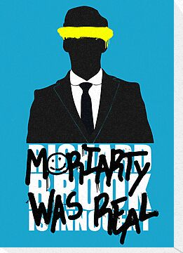 Moriarty Was Real by imbusymycroft