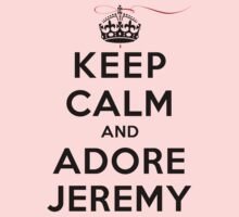 Keep Calm and Adore Jeremy From Vampire Diaries LS by rachaelroyalty