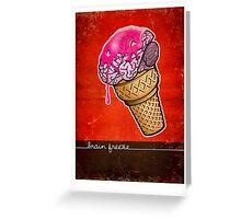 Brain Freeze! Greeting Card