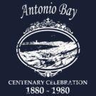 Antonio Bay Centenary 1880-1980 by zombie1