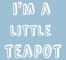 I'm a Little Teapot Kids Clothes