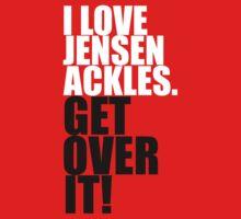 I love Jensen Ackles. Get over it! Kids Clothes