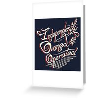 Independently Owned & Operated   Greeting Card