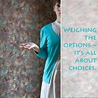 Weighing the options by Rene Hales
