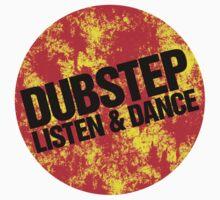 Dubstep Listen & Dance (lava) by DropBass