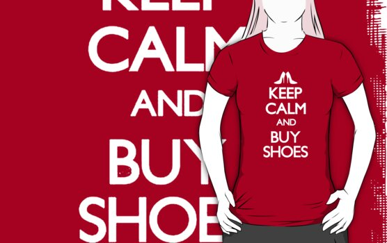 keep calm buy shoes by picky62