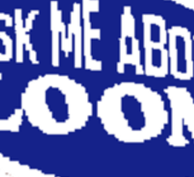 Monkey Island - Ask me about Loom Sticker