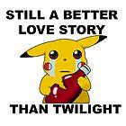 Pikachu; Still A Better Love Story by PineappleBunny