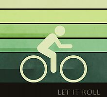 Let It Roll by perkinsdesigns