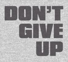 Don't give up by WAMTEES