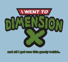 Dimension X T-Shirt by gerrorism