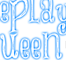 Roleplaying Queen Sticker